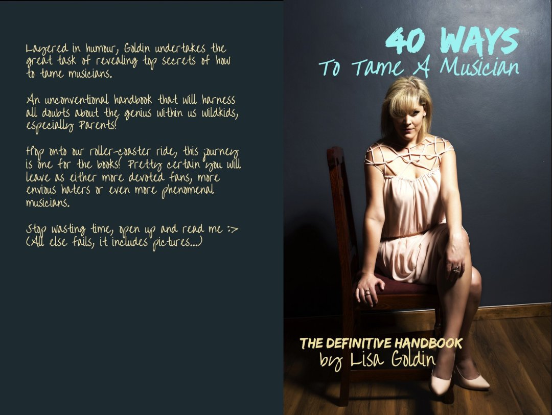 40 Ways To Tame A Musician