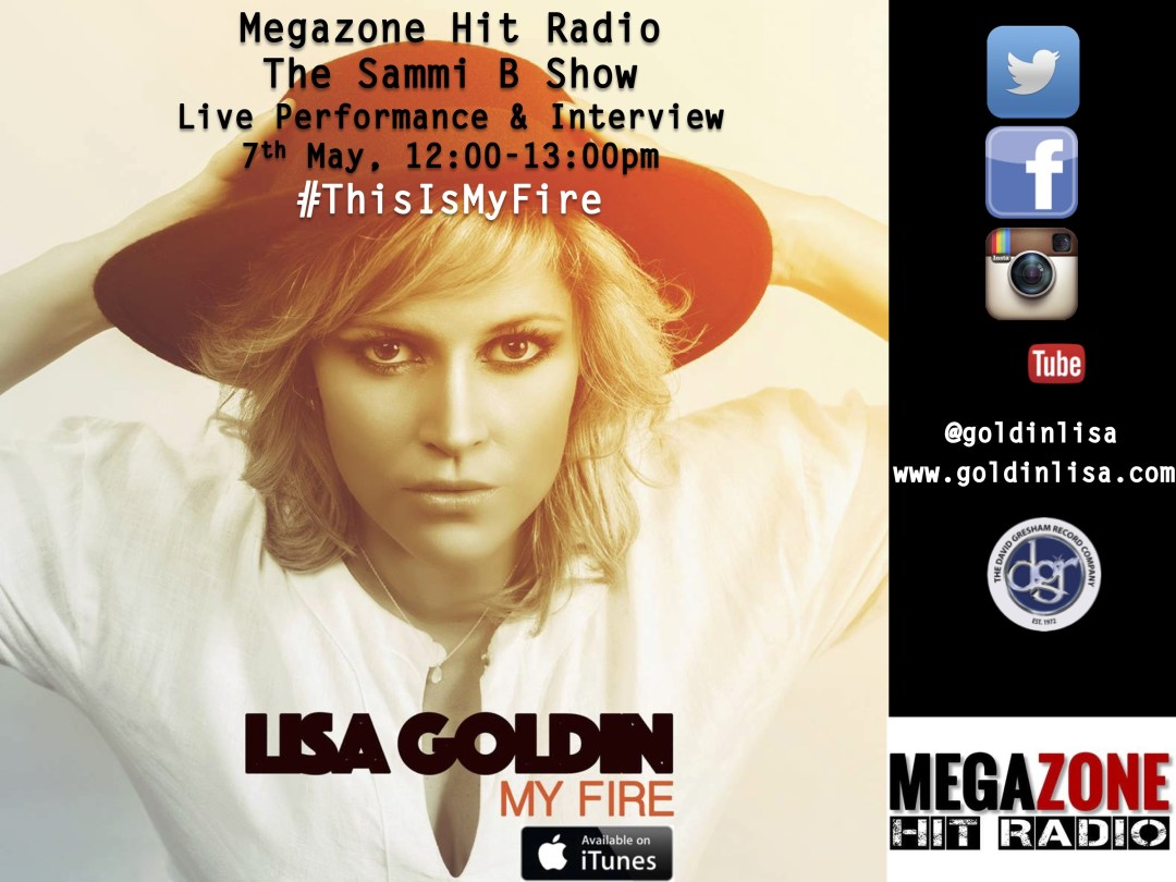 Mega Zone Hit Radio, 7th May - Lisa Goldin