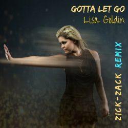 Gotta Let Go (Zick-Zack Remix)