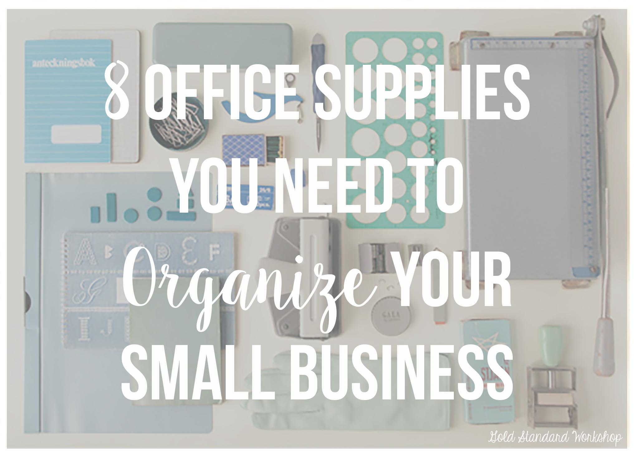 organize small office. 8 Office Supplies You Need To Organize Your Small Business