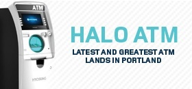 Latest and Greatest Halo ATM Lands in Portland