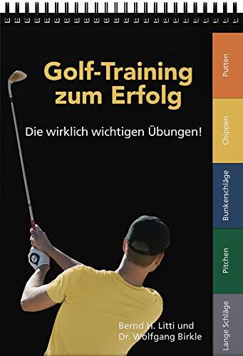 Golf-Training zum Erfolg: Die wirklich wichtigen Übungen! - 1
