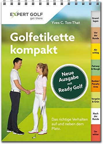 Golfetikette kompakt: Das richtige Verhalten auf und neben dem Platz - 1