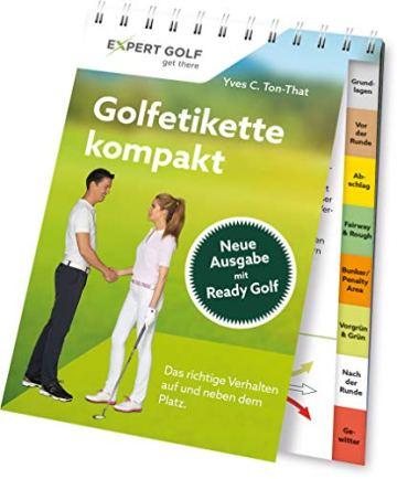 Golfetikette kompakt: Das richtige Verhalten auf und neben dem Platz - 2