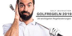 Golfregeln 2019 - Regeländerung im Überblick