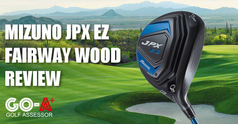 Mizuno-JPX-EZ-Fairway-Wood-Review-Header