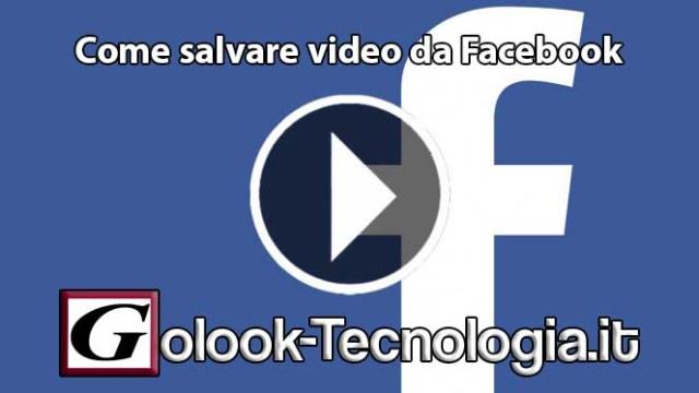 come salvare video da facebook