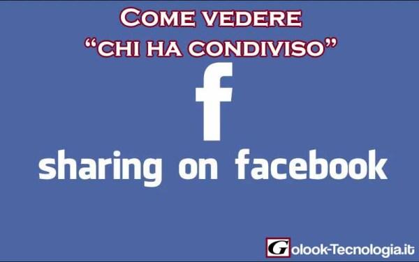 facebook come vedere chi ha condiviso