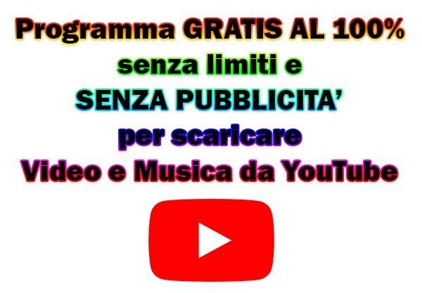 programma gratis scaricare video musica youtube