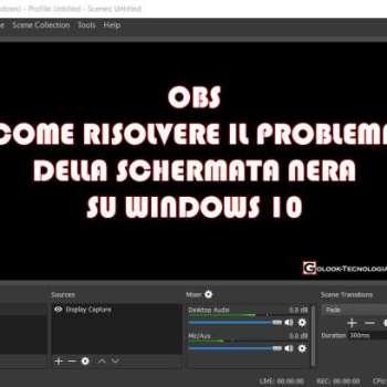 OBS schermo nero windows 10