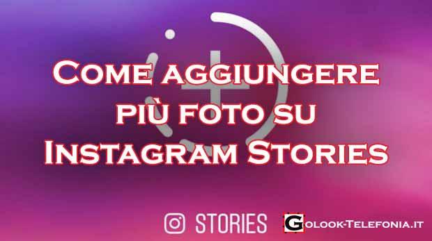 Come Aggiungere Più Foto Alla Storia Di Instagram Golook
