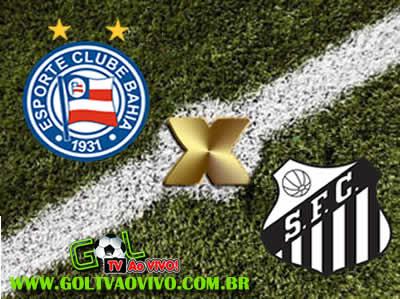 Assistir Bahia x Santos ao vivo 18h30 Campeonato Brasileiro Série A