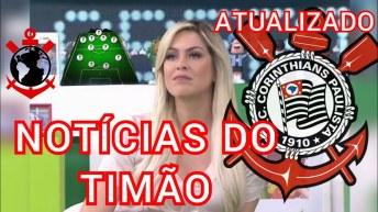 CORINTHIANS - NOTÍCIAS DE HOJE DO TIMÃO - RETORNO DO FUTEBOL E +