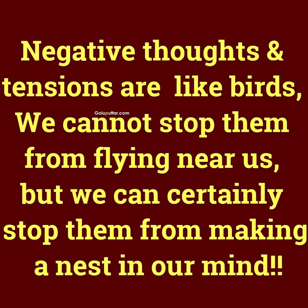 Fantastic Thinking Quote We Cannot Stop Negative Thoughts