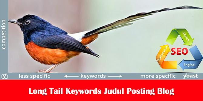 Long Tail Keywords Untuk Judul Posting Blog
