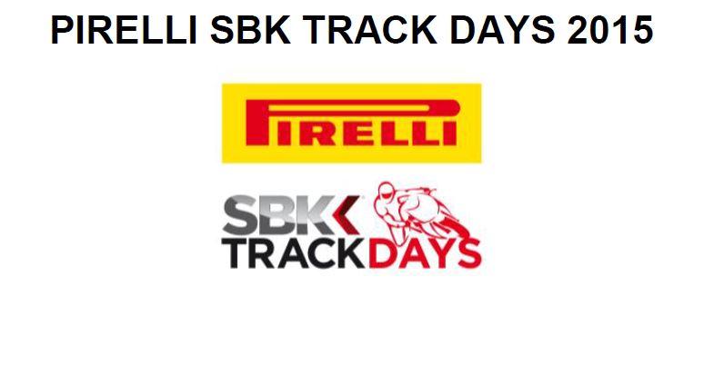 PIRELLI SBK TRACK DAYS 2015