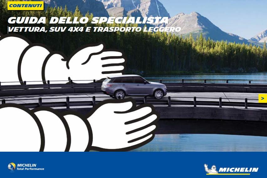 Guida dello Specialista MICHELIN: Vettura, SUV, 4×4 e Trasporto Leggero.