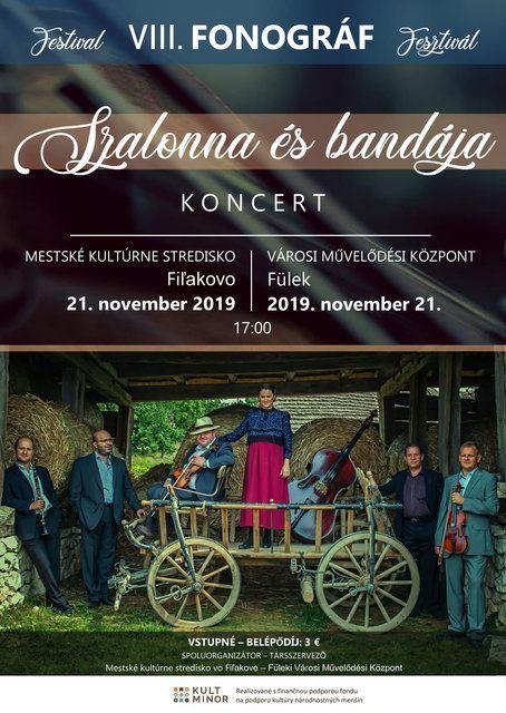 Pál István Szalonna és a Bandája koncert Füleken