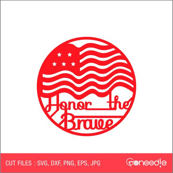 Memorial Day Cut File - Honor the Brave