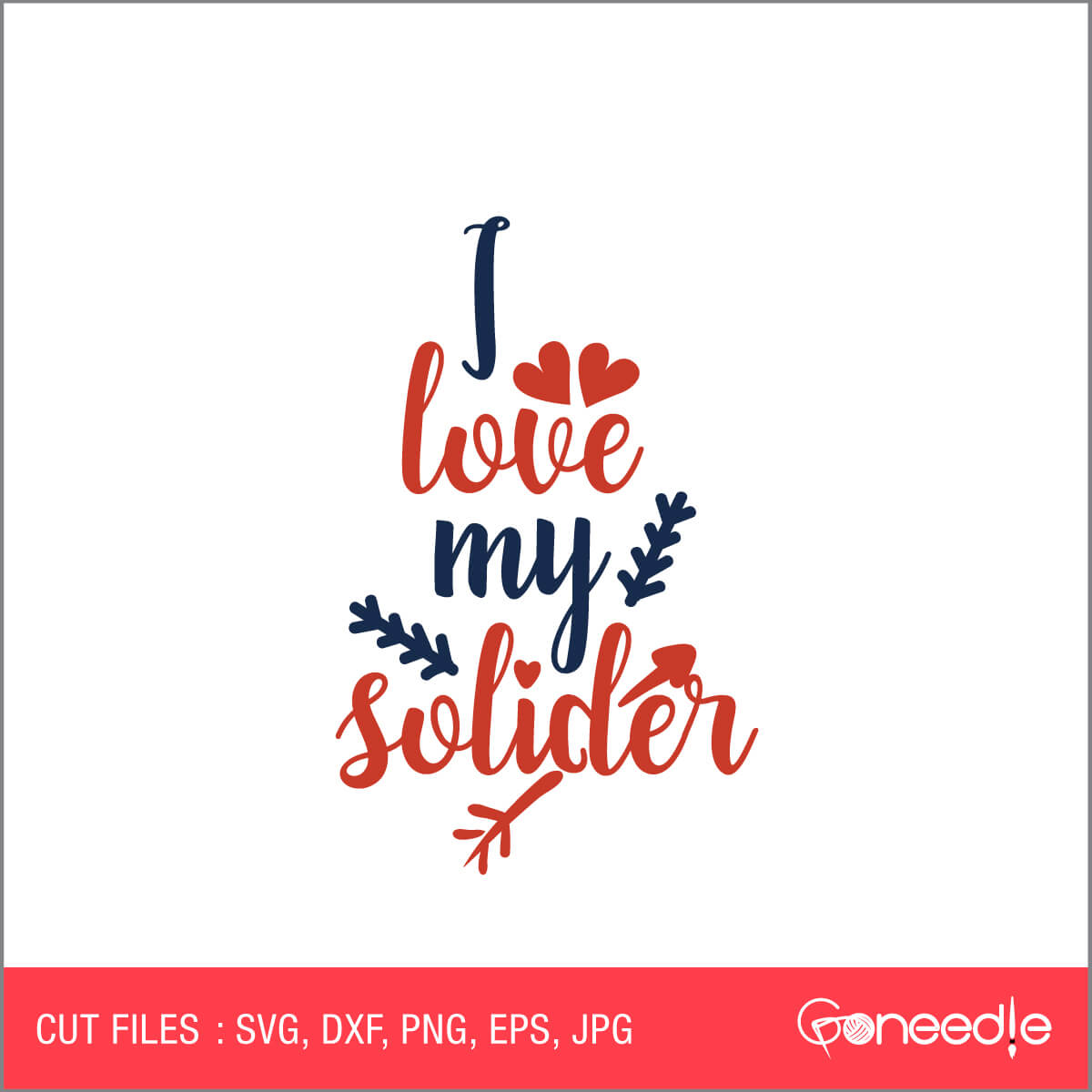 Download I Love My Soldier - Memorial Day SVG Cut File