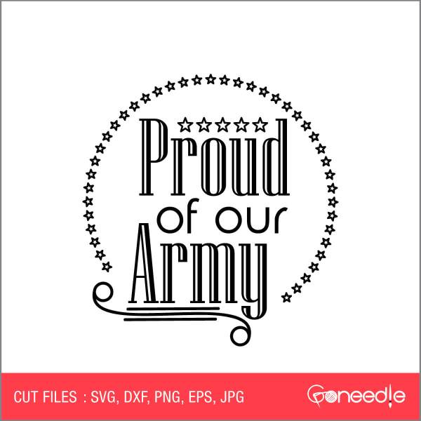 Memorial Day Cut File - Proud of our Army