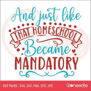 And just like that- Homeschool became mandatory