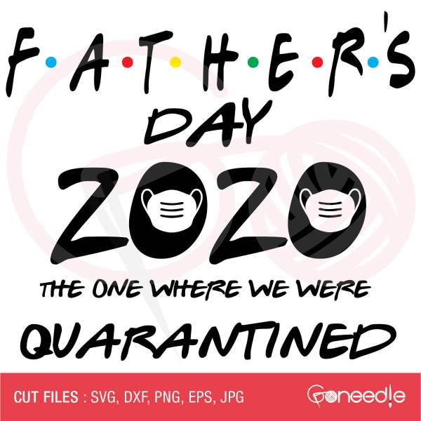Father's Day Cut File - Father's Day 2020 Quarantined