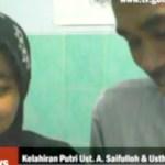 Putri pertama Ust. A. Saifulloh & Usth. Amelia telah lahir