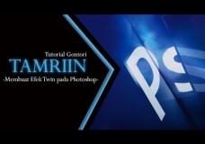 Tutorial Photoshop – Twin Effect – Efek Kembar – Gontor TV