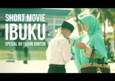 IBUKU – Short Movie Spesial 90 tahun Gontor