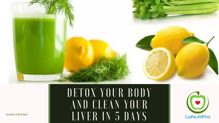 Detox Your Body and Clean Your Liver In 5 Days With This Homemade Juice