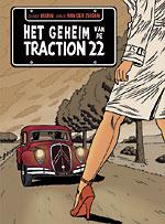 Het Geheim van de Traction 22 - Van Der Zuiden & Marin