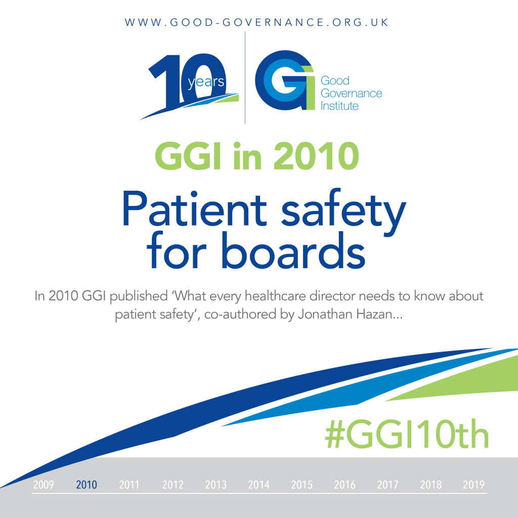 Good Governance Institute in 2010 - Patient Safety for Boards