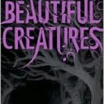 Beautiful Creatures Kami Garcia Margaret Stohl Book Cover