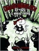 Dragonbreath, Ursula Vernon, Book Cover, Dragonbreath Attack Of The Ninja Frogs