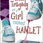 The Total Tragedy of A Girl Named Hamlet by Erin Dionne