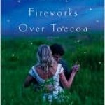 Fireworks Over Toccoa, Jeffrey Stepakoff, Book Cover
