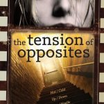 The Tension of Opposites, Book Cover, Kristina McBride