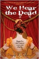 We Hear The Dead, Diane Salerni, Book Cover