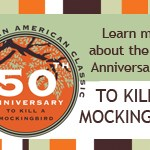 To Kill A Mockingbird, Harper Lee, 50th Anniversary