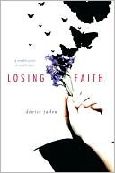 Losing Faith, Denise Jaden, Book Cover, Butterflies