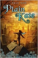 Plain Kate by Erin Bow Book Cover