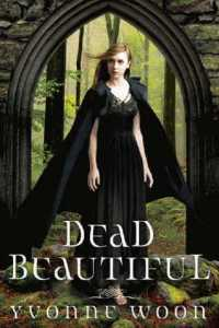 Dead Beautiful Yvonne Woon Book Cover Hyperion Cloak