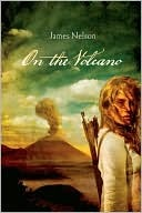 On The Volcano, James Nelson, Book Cover