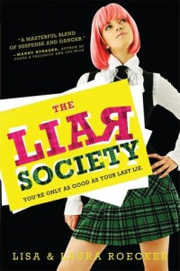 The Liar Society, Book Cover, Pink Hair, Lisa And Laura Roecker