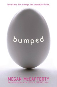Bumped, Megan McCafferty, Book Cover, Egg