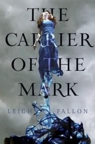 The Carrier Of The Mark, Leigh Fallon, Book Cover