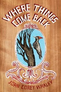 Where Things Come Back by John Corey Whaley Book Cover