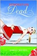 Generation Dead by Daniel Waters Book Cover, Cheerleader