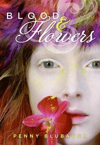 Blood And Flowers by Penny Blubaugh book cover